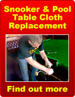 Snooker and Pool Table Cloth Replacement - Find out more